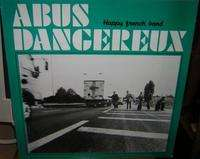 ABUS DANGEREUX HAPPY FRENCH BAND 4 TRACKS