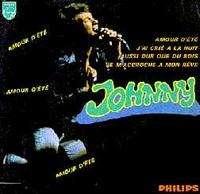 JOHNNY HALLYDAY Amour d'été/J'ai crié à la nuit/Aussi dur que du bois/Je m'accroche à mon rêve
