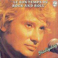 JOHNNY HALLYDAY Bon temps du rock and roll/Tout m'enchaine