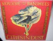 Cities In The Dust/an Execution - Siouxsie & The Banshees