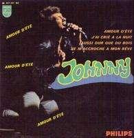 JOHNNY HALLYDAY Amour d'été/J'ai crié la nuit/Aussi dur que du bois/Je m'accroche à mon rêve