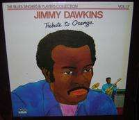JIMMY DAWKINS TRIBUTE TO ORANGE