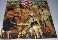 KING KURT BANANA BANANA / BO DIDDLEY GOES EAST