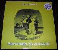 PAUL MCCARTNEY FIGURE OF EIGHT / OU EST LE SOLEIL? (LIMITED EDITION ETCHED DISC)