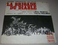 ALEX NORTH / LEROY HOLMES LA BRIGADE DU DIABLE (THEME / DEVIL'S BRIGADE MARCH)