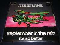 AEROPLANE september in the  rain / it's so better