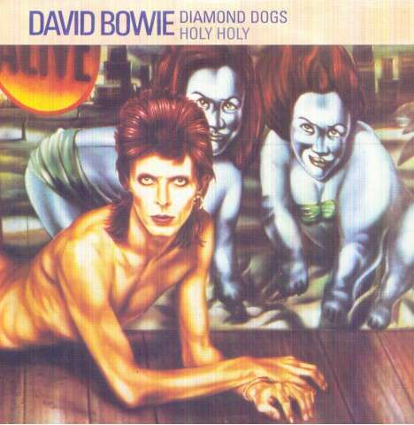 David Bowie - Diamond Dogs/holy Holy