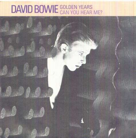David Bowie - Golden Years/can You Hear Me?