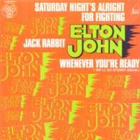 Elton John - Saturday Night 's Alright For Fighting/jack Rabbit/whenever You're Ready