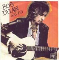 Bob Dylan - Saved/are You Ready
