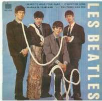 BEATLES i want to hold your hand/it won't be long/i wanna be your man/till there was you