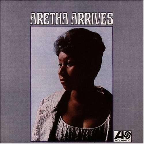 Aretha Franklin Aretha Arrives