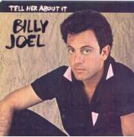 Billy Joel - Tell Her About It/easy Money