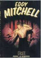 EDDY MITCHELL eddy mitchell by pierre jb benichou (166 pages with photos)