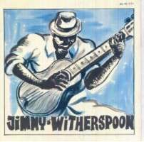 JIMMY WITHERSPOON NO ROLLIN' BLUES / BIG FINE GIRL