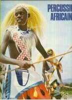 donald erb, et al PERCURSSIONS AFRICAINES - CHANTS ET DANSES D'AFRIQUE OCCIDENTALE