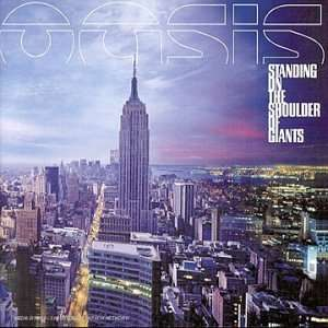 Oasis - Standing On The Shoulder Of Giants Single
