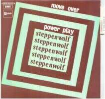 Steppenwolf - Move Over/power Play