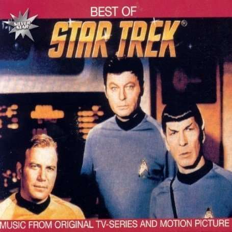 Alexander Courage; Gerald Fried; Jerry Goldsmith; The Best Of Star Trek