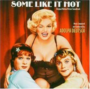 Adolph Deutsch Some Like It Hot