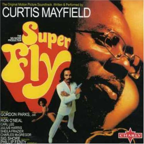 Curtis Mayfield - Superfly (1972)
