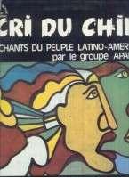 APARCOA CRI DU CHILI - 12 CHANTS DU PEUPLE LATINO-AMERICAIN