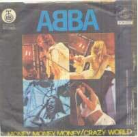 Abba - Money, Money, Money/crazy World Record