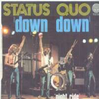 Status Quo - Down Down / Night Ride