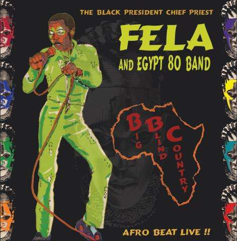 FELA KUTI & EGYPT 80 bbc - big blind country (live), LP for