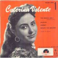 CATERINA VALENTE THE BREEZE AND I / JALOUSIE / SIBONEY / BEGUIN THE BEGUINE