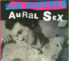 Sex Pistols - Aural Sex : 98 Page Book + Cd 6 Demo Tracks