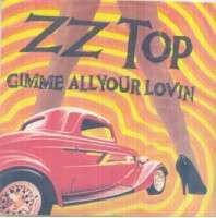 Zz Top - Gimme All Your Lovin/if I Could Only Flag Her Down Album