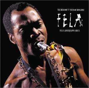 FELA KUTI TEACHER DON'T TEACH ME NONSENSE