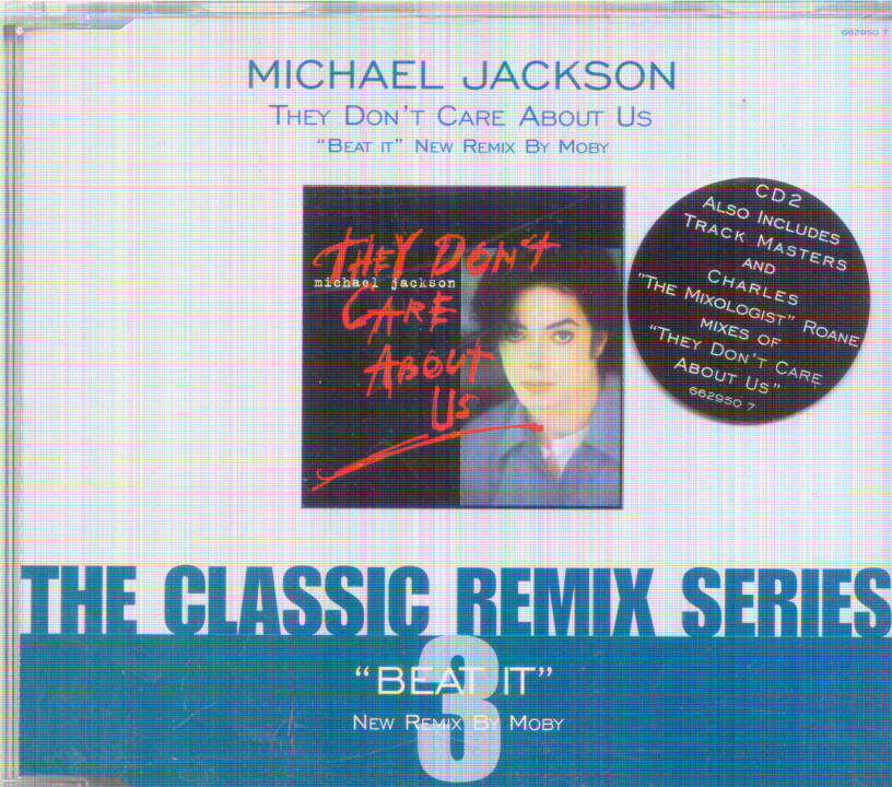 Michael Jackson - They Don't Care About Us(single Edit/...(track Masters Remix)/...(charles Full Joint Remix)/beat It)