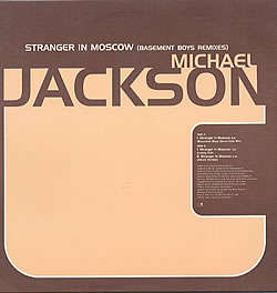 Michael Jackson - Stranger In Moscow (basement Boys Dance Club Mix/...(lonely Dub)/...(album Version))
