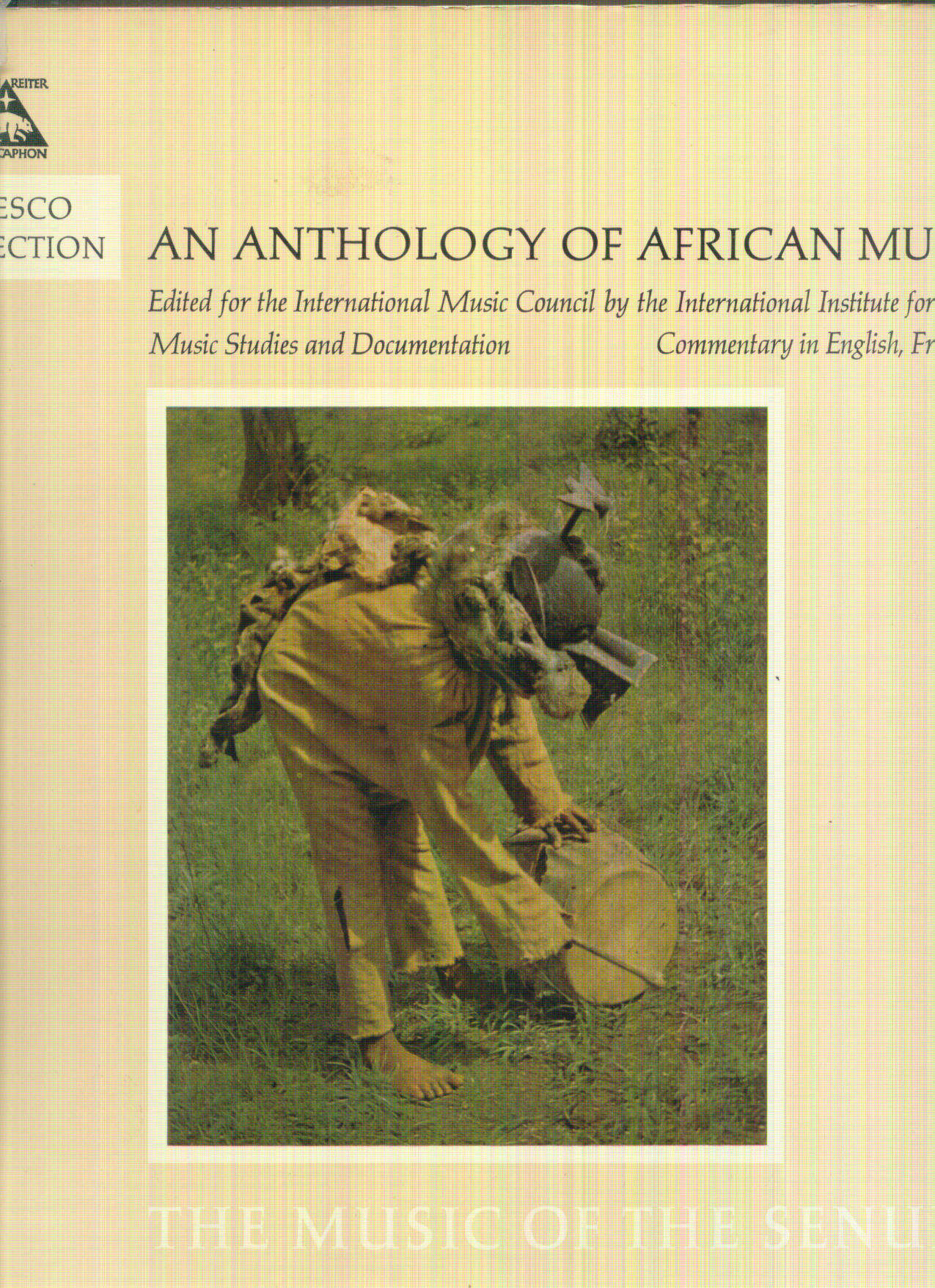 ANTHOLOGY OF AFRICAN MUSIC ANTHOLOGY OF AFRICAN MUSIC : MUSIC OF THE SENUFO
