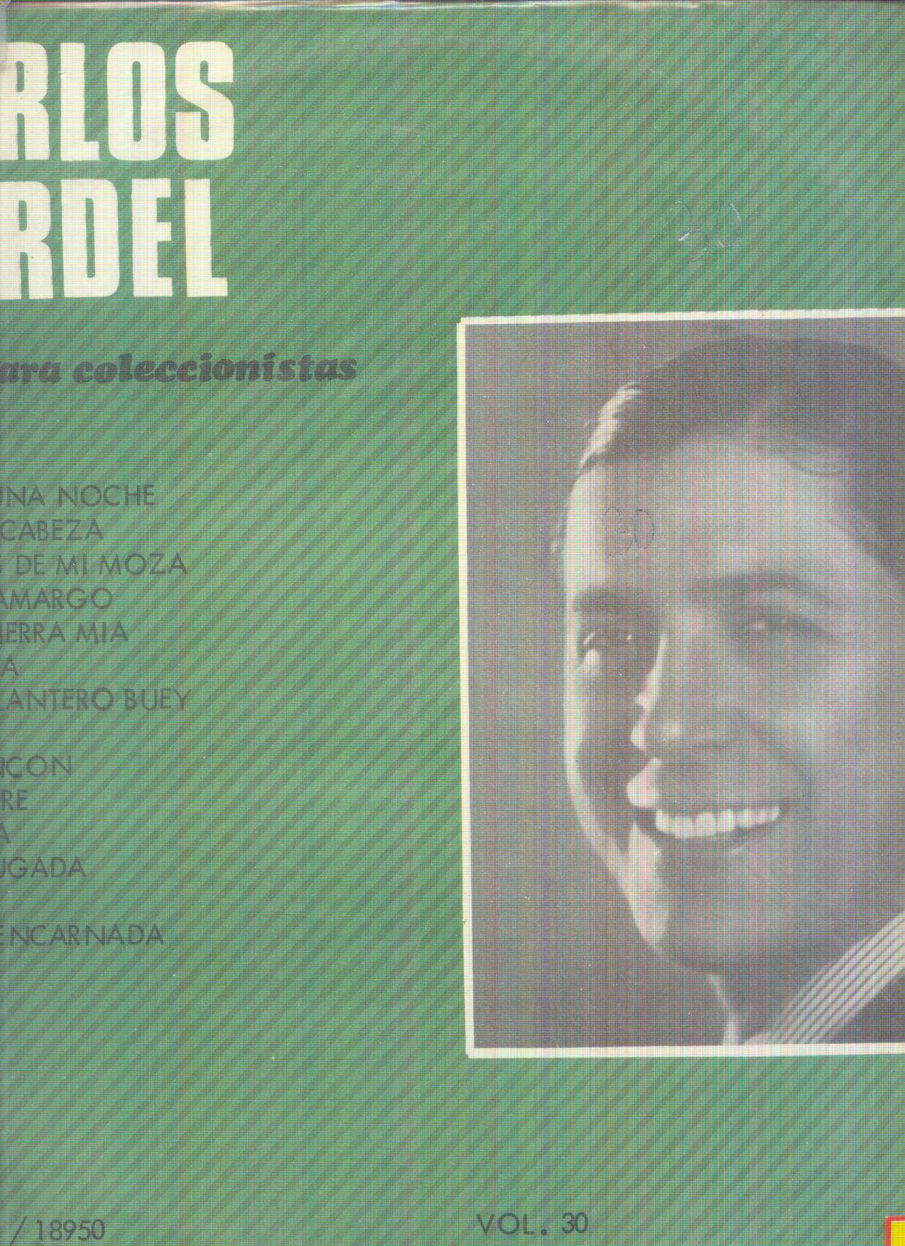 CARLOS GARDEL CARLOS GARDEL - VOLVIO UNA NOCHE - SERIE PARA COLECCIONISTAS