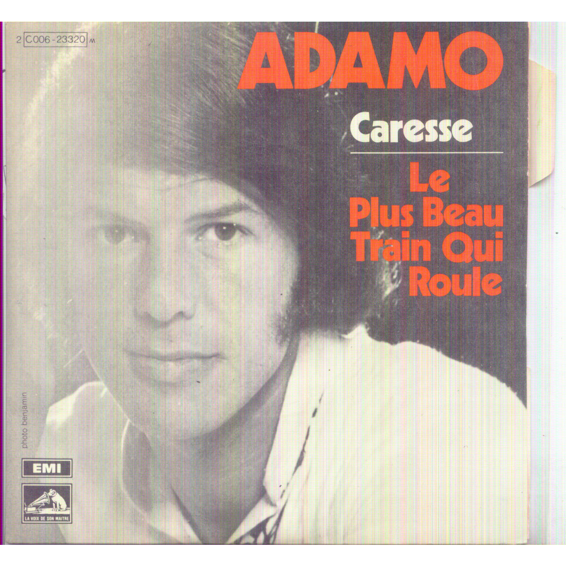 ADAMO CARESSE / LE PLUS BEAU TRAIN QUI ROULE