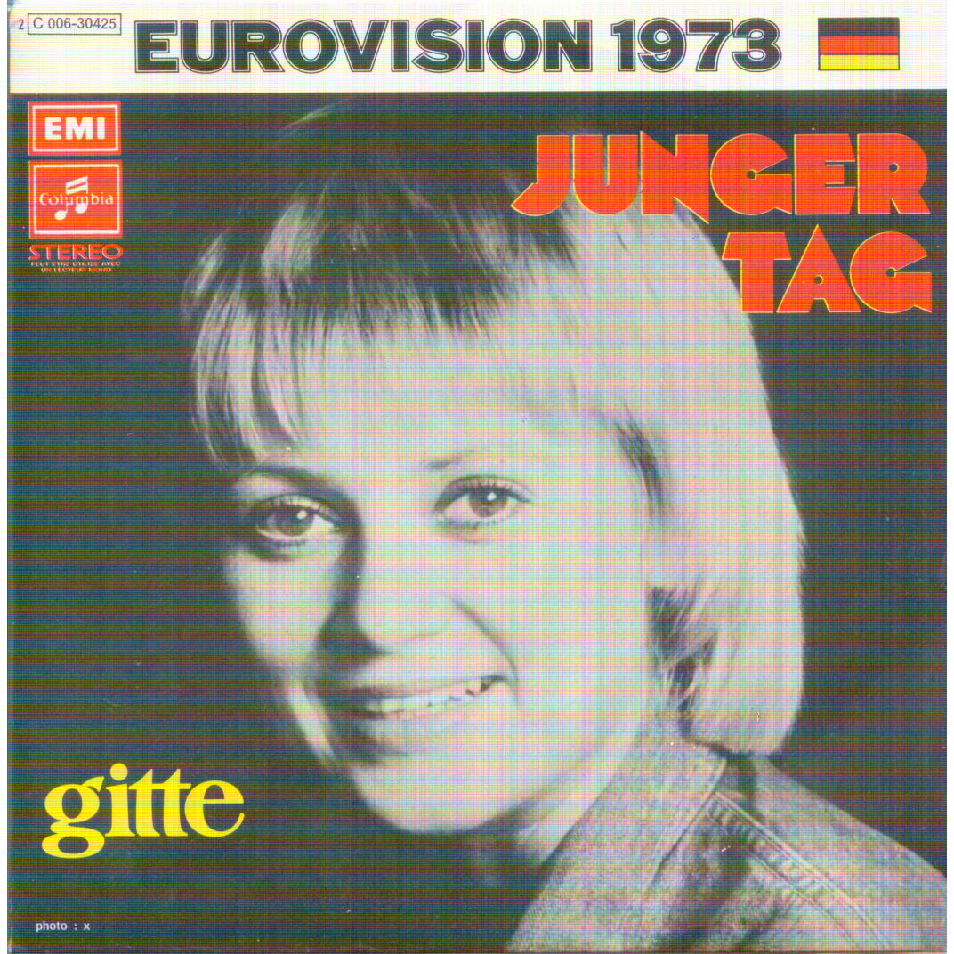 GITTE JUNGER TAG / HALLO, WIE GEHT ES ROBERT (EUROVISION 73)
