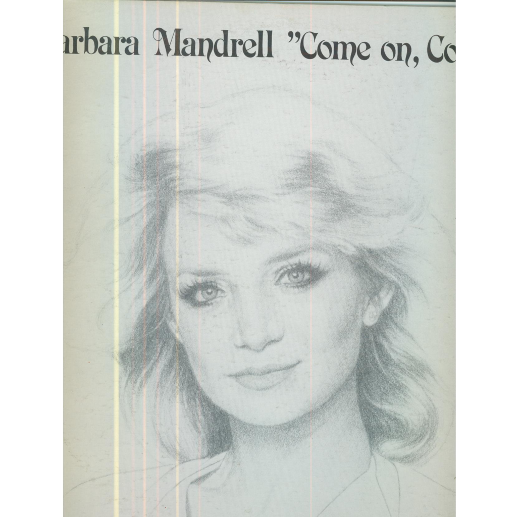 BARBARA MANDRELL come on come on