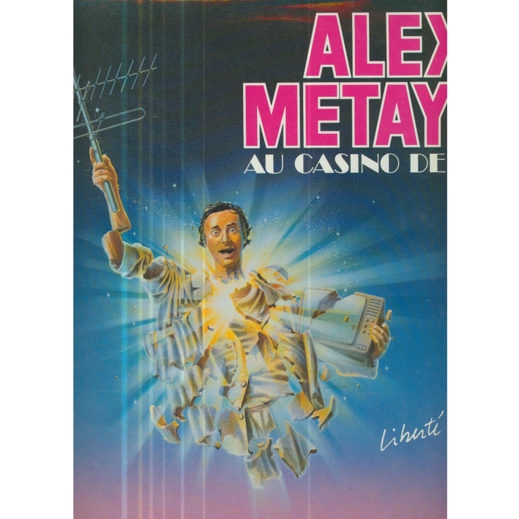 ALEX METAYER AU CASINO DE PARIS - LIBERTE CHERIE