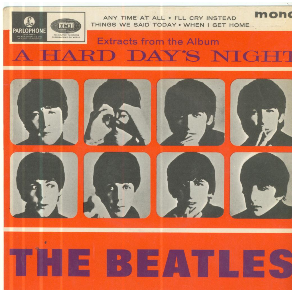 THE BEATLES ANY TIME AT ALL / I'LL CRY INSTEAD / THINGS WE SAID TODAY / WHEN I GET HOME