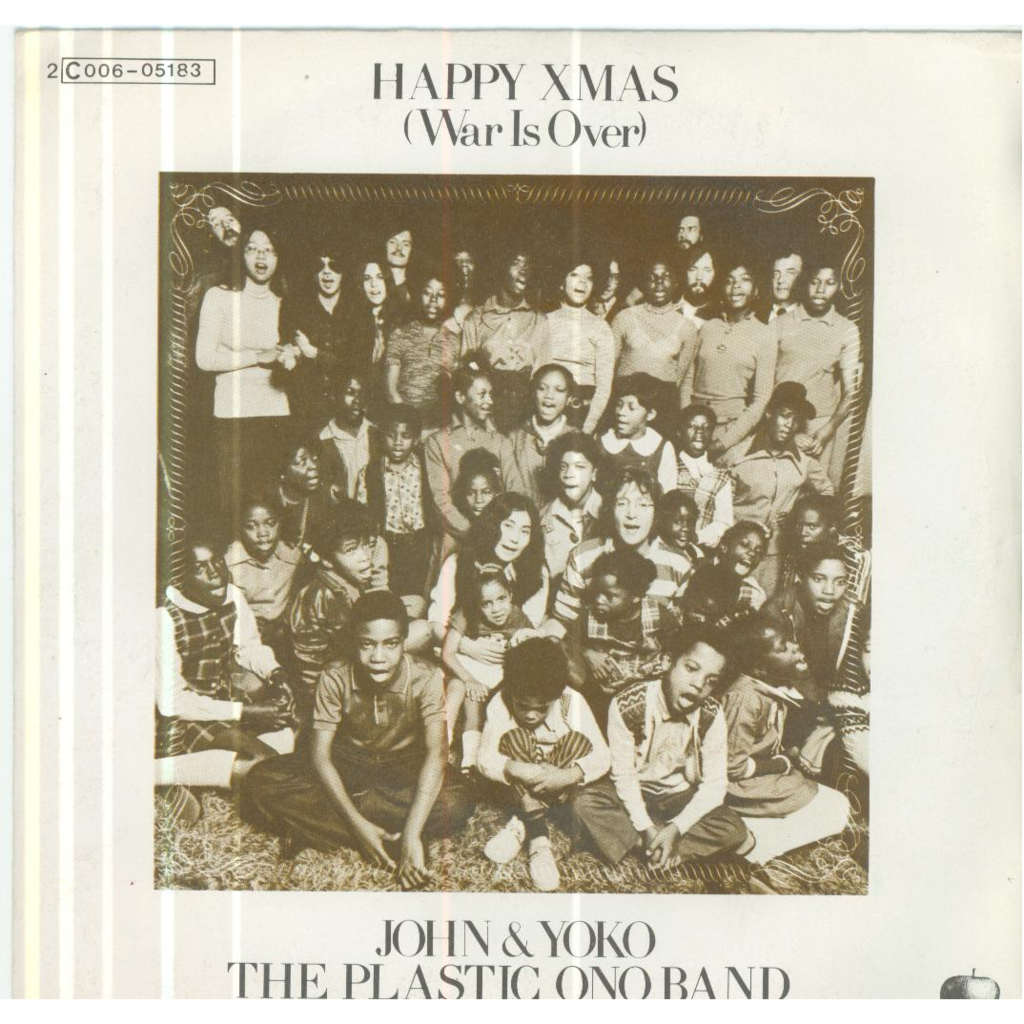 John Lennon & Yoko Ono / Plastic Ono Band - Happy Xmas (war Is Over / Listen The Snow Is Falling)