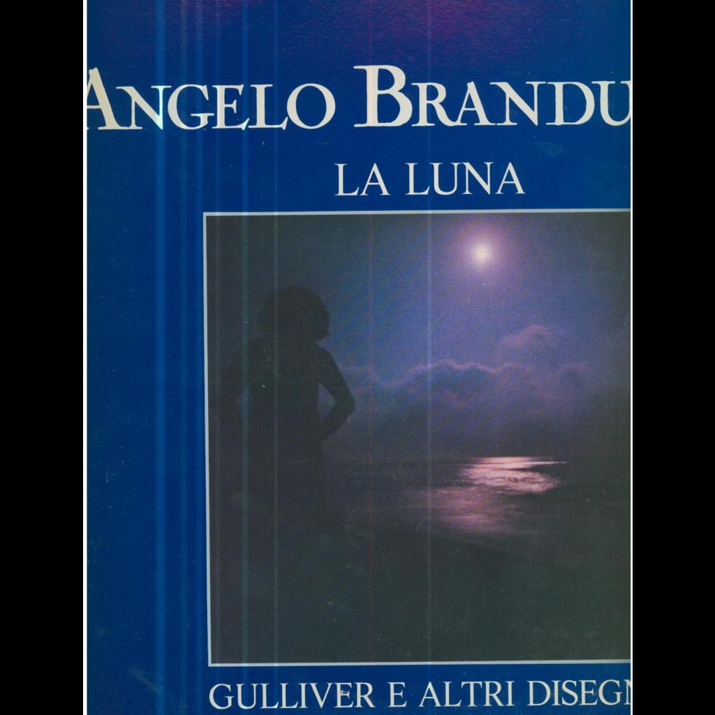 ANGELO BRANDUARDI LA LUNA - GULLIVER E ALTRI DISEGNI