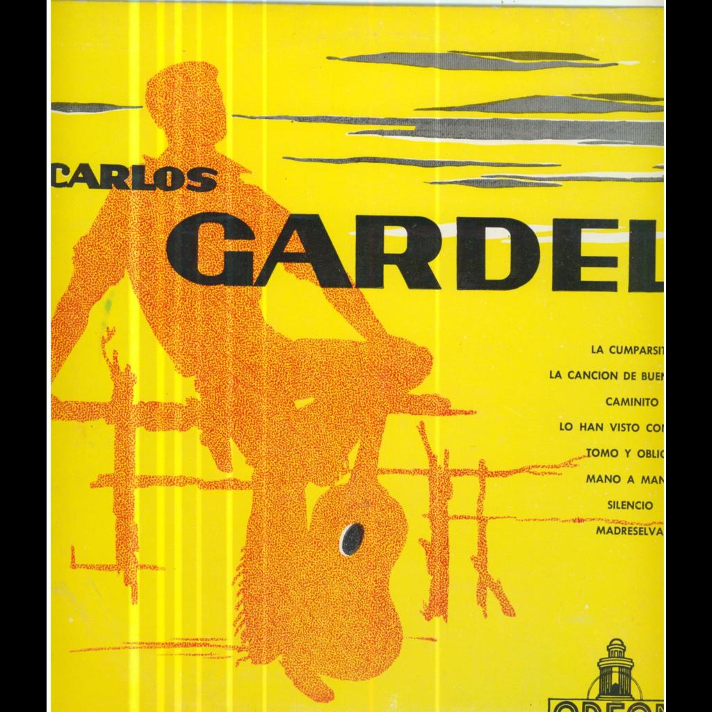 CARLOS GARDEL CARLOS GARDEL - LA CUMPARSITA