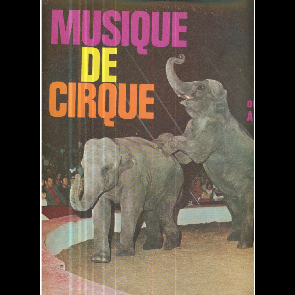 ALDO BALDINI MUSIQUE DE CIRQUE
