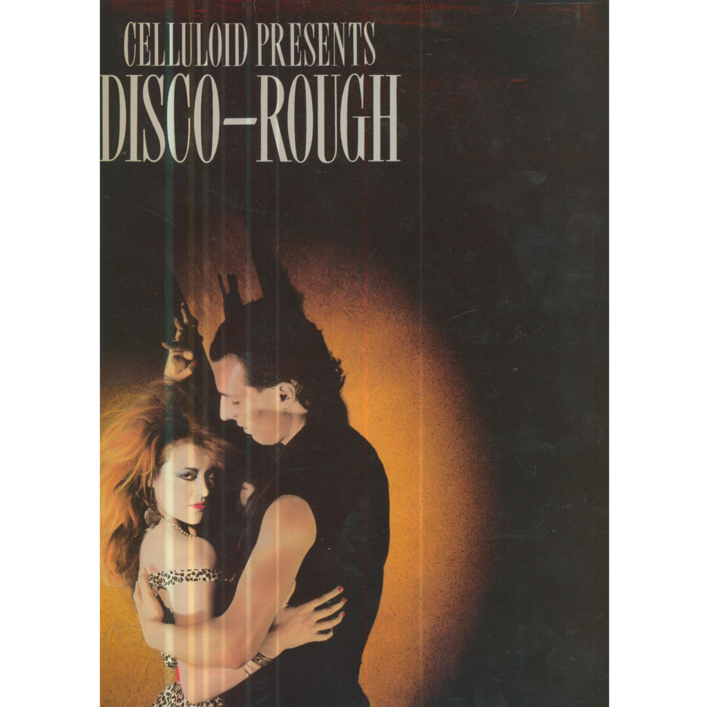 VARIOUS - CELLULOID CELLULOID PRESENTS DISCO-ROUGH