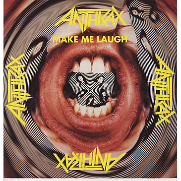 Make Me Laugh / Friggin' In The Riggin' / Antisocial (live) - Anthrax