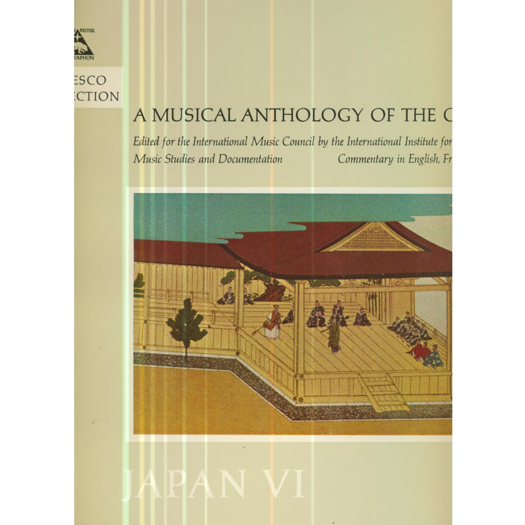A MUSICAL ANTHOLOGY OF THE ORIENT A MUSICAL ANTHOLOGY OF THE ORIENT - JAPAN 6