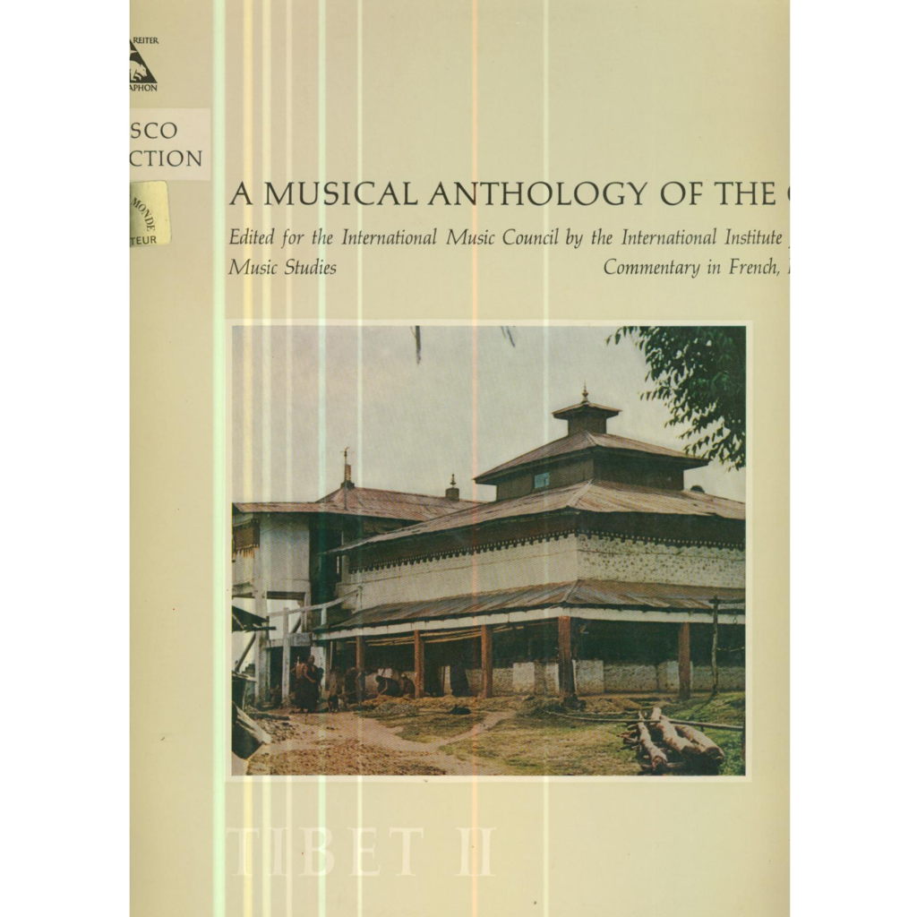 A MUSICAL ANTHOLOGY OF THE ORIENT A MUSICAL ANTHOLOGY OF THE ORIENT - TIBET 2